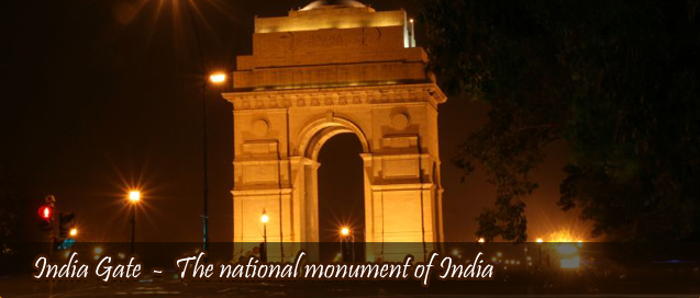 India Gate, The national monument of India
